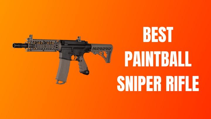 Best Paintball Sniper Rifle Reviews 2021 [Bolt Action Guns]